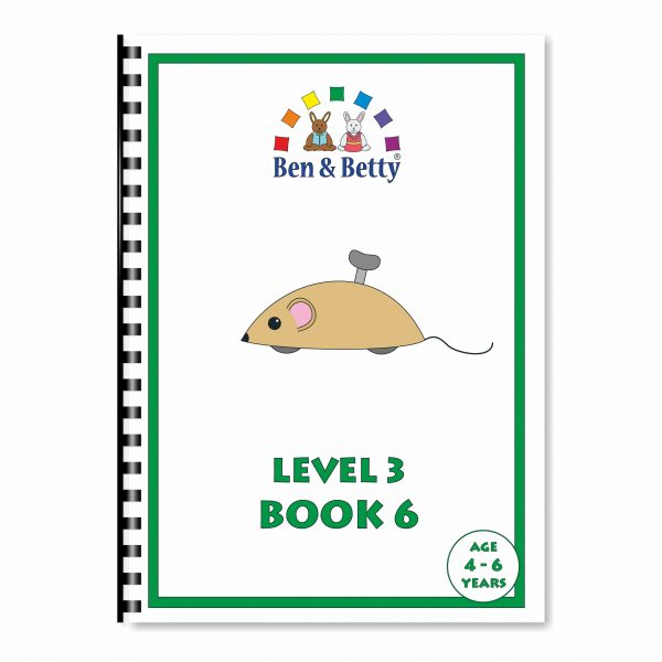 Ben & Betty Level 3 Book 6